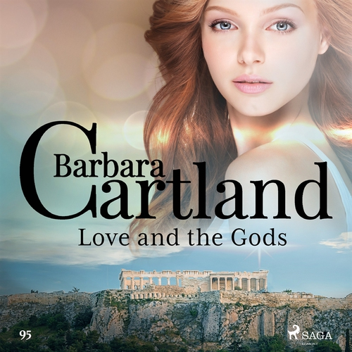 Omslagsbild till ljudboken Love and the Gods (Barbara Cartlands Pink Collection 95)
